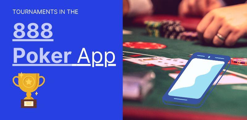 888 poker app tournaments